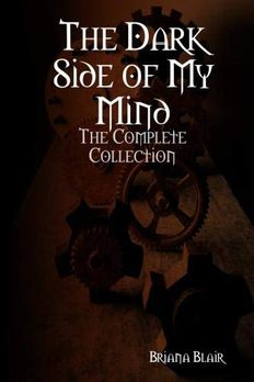 The Dark Side of My Mind - The Complete Collection book cover