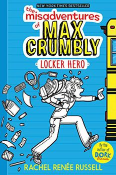 The Misadventures of Max Crumbly 1 book cover