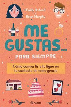 Me Gustas... Para Siempre book cover