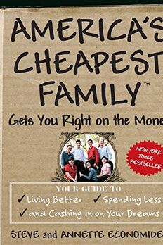 America's Cheapest Family Gets You Right on the Money book cover