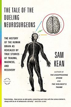The Tale of the Dueling Neurosurgeons book cover