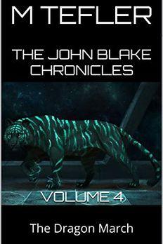 The John Blake Chronicles - volume 4 book cover