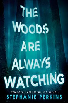 The Woods Are Always Watching book cover