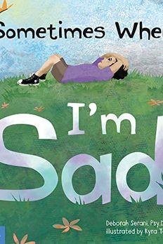 Sometimes When I'm Sad book cover