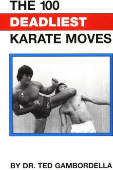 The 100 Deadliest Karate Moves book cover