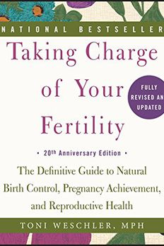 Taking Charge of Your Fertility, 20th Anniversary Edition book cover