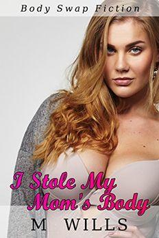 I Stole My Stepmom's Body (With Bonus Story) book cover