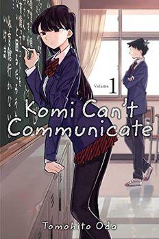 Komi Can't Communicate, Vol. 1 book cover