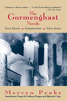 The Gormenghast Novels book cover