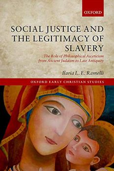 Social Justice and the Legitimacy of Slavery book cover