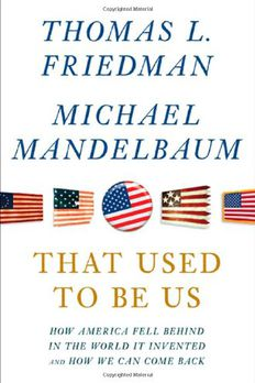 That Used to Be Us book cover