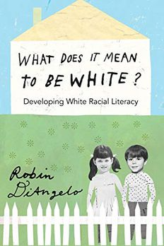 What Does It Mean to Be White? book cover