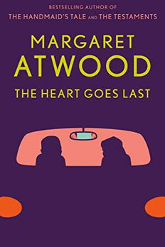 The Heart Goes Last book cover