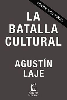 La batalla cultural book cover