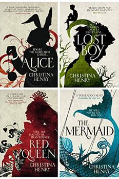 Christina Henry Chronicles of Alice 4 Books Collection Set - Lost Boy, Red Queen, The Mermaid, Alice book cover