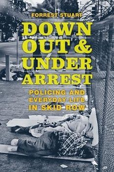 Down, Out, and Under Arrest book cover
