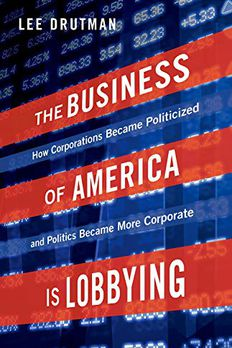 The Business of America is Lobbying book cover