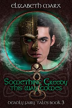 Something Greedy This Way Comes book cover