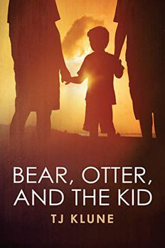 Bear, Otter, and the Kid book cover