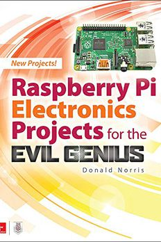 Raspberry Pi Electronics Projects for the Evil Genius book cover