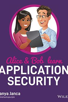 Alice and Bob Learn Application Security book cover