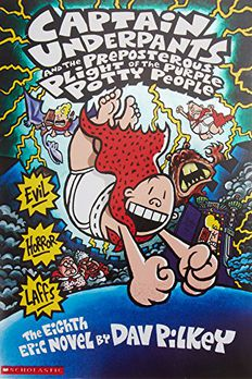 Captain Underpants and the Preposterous Plight of the Purple Potty People book cover
