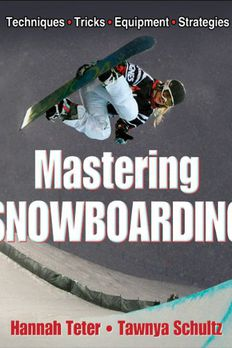 Mastering Snowboarding book cover