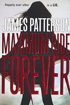Maximum Ride Forever book cover