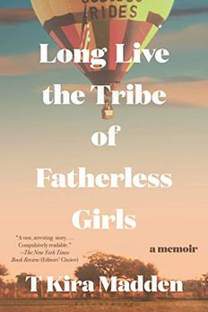 Long Live the Tribe of Fatherless Girls book cover