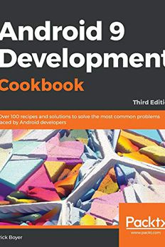 Android 9 Development Cookbook book cover