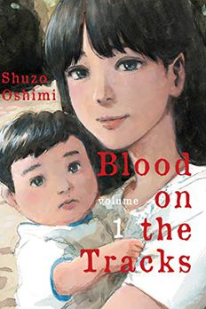 Blood on the Tracks, Vol. 1 book cover