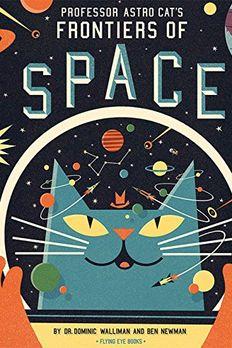 Professor Astro Cat's Frontiers of Space book cover