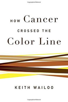 How Cancer Crossed the Color Line book cover