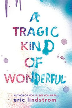 A Tragic Kind of Wonderful book cover