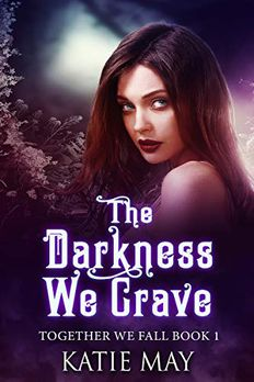 The Darkness We Crave book cover