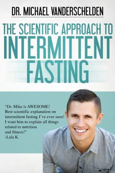 The Scientific Approach to Intermittent Fasting book cover