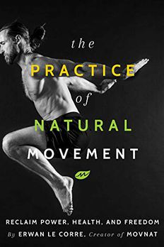 The Practice of Natural Movement book cover