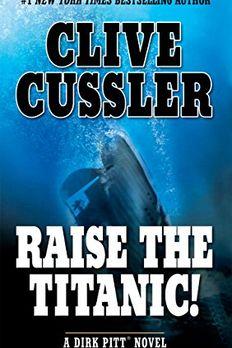 Raise The Titanic! book cover