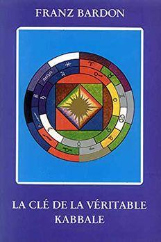 La Clé de la Véritable Kabbale book cover