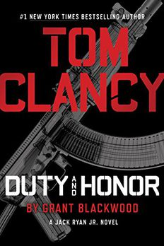 Tom Clancy's Duty and Honor book cover
