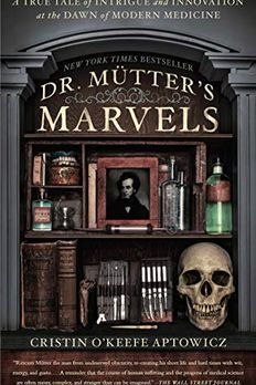 Dr. Mutter's Marvels book cover