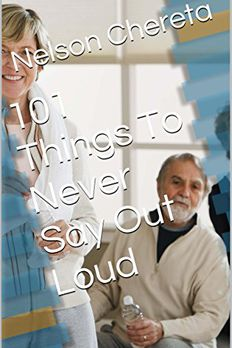 101 Things to Never Say Out Loud book cover