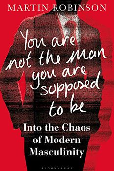 You Are Not the Man You Are Supposed to Be book cover
