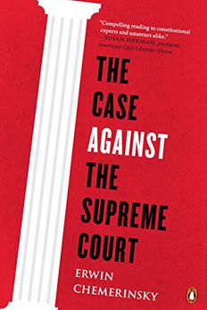 The Case Against the Supreme Court book cover