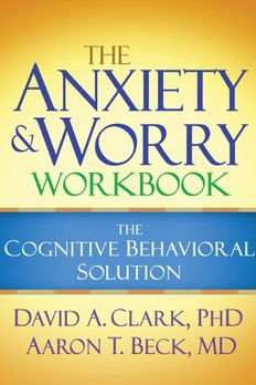 The Anxiety and Worry Workbook book cover