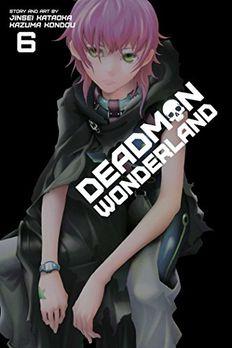 Deadman Wonderland, Vol. 6 book cover