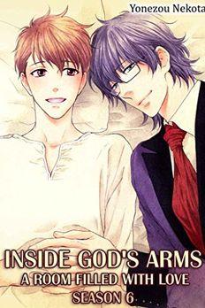 Inside God's Arms Season 6 (Yaoi Manga) book cover