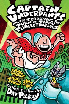 Captain Underpants and the Terrifying Return of Tippy Tinkletrousers book cover