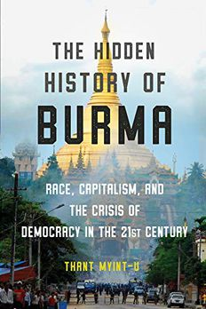 The Hidden History of Burma book cover