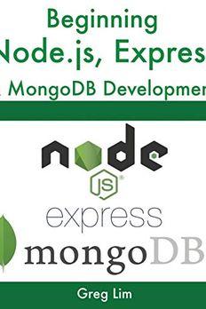 Beginning Node.js, Express & MongoDB Development book cover